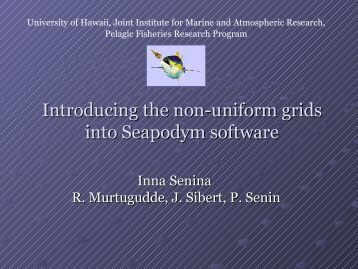 Introducing the non-uniform grids into Sepodym software - SOEST ...