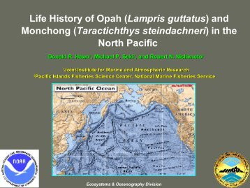Life History of Opah (Lampris Guttatus) and Monchong - SOEST