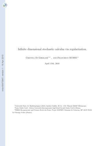 Infinite dimensional stochastic calculus via regularization.