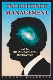 Campbell, Robert. Enlightened Management and the Organizational ...