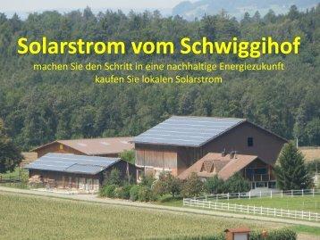 Solarstrom vom Schwiggihof - Solarbauern