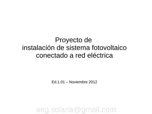 Proyecto de instalación de sistema fotovoltaico ... - Solarweb
