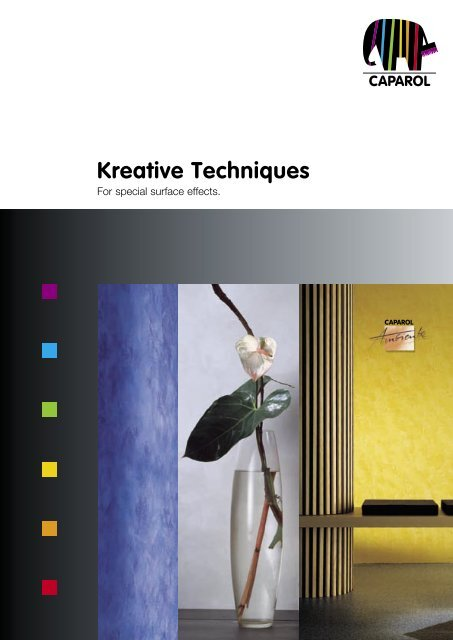 Kreative Techniques -  Caparol paints, enamels, protection of buildings