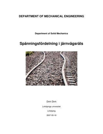 Spänningsfördelning i järnvägsräls - Division of Solid Mechanics ...