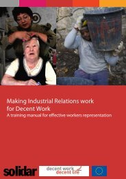 Making Industrial Relations work for Decent Work: A ... - Solidar