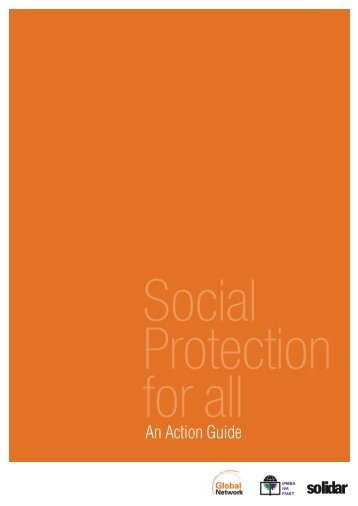 Social Protection for all - An Action Guide - Solidar