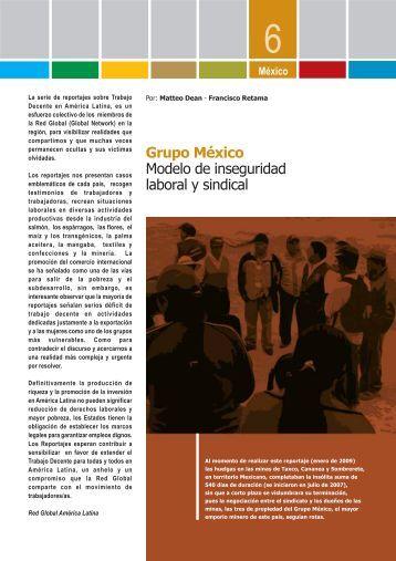Grupo México Modelo de inseguridad laboral y sindical - Solidar