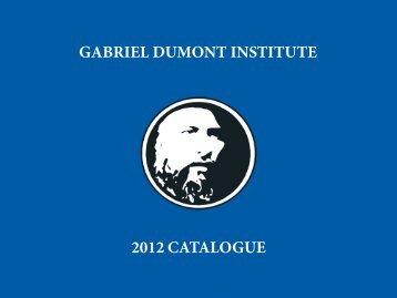 2012 catalogue - Home - Gabriel Dumont Institute