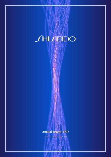 Annual Report 1997 [ PDF:2.4MB ] - Shiseido
