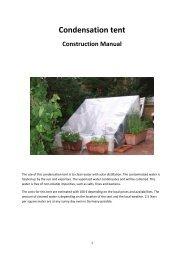 Construction manual condensation tent