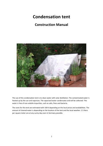 Construction manual condensation tent