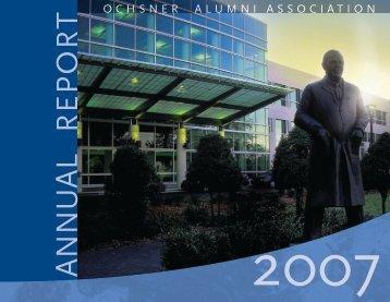 2007 Alumni Annual Report - Ochsner.org