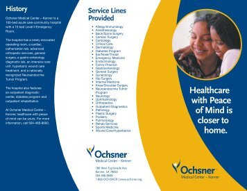 Healthcare with Peace of Mind is closer to home. - Ochsner.org