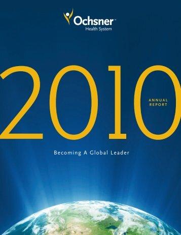 View Ochsner's Annual Report - 2010 - Ochsner.org