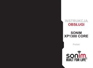 INSTRUKCJA OBSŁUGI XP1300 CORE - Sonim Technologies