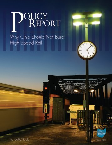 Why Ohio Should Not Build High-Speed Rail - Buckeye Institute