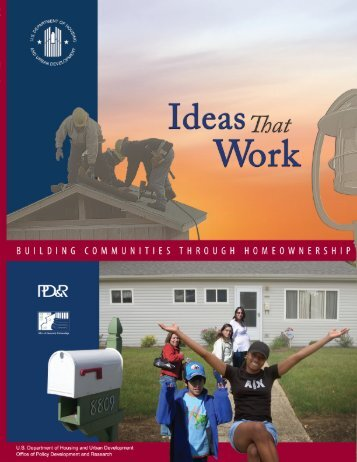Ideas That Work: Building Communities Through ... - HUD User