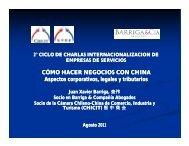 Cómo hacer Negocios con China - Juan Xavier Barriga (CHICIT).