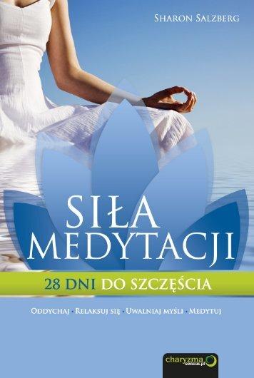 Siła medytacji. 28 dni do szczęścia - Helion