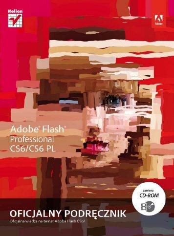 Adobe Flash CS6/CS6 PL Professional. Oficjalny podręcznik - Helion