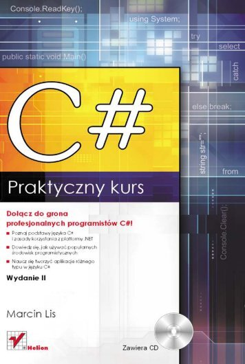 C#. Praktyczny kurs. Wydanie II - Helion