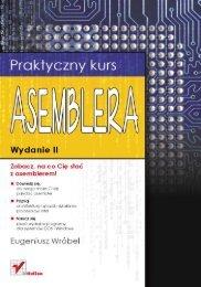 Praktyczny kurs asemblera. Wydanie II - Czytelnia - Helion