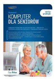 Komputer dla seniorów. Seria praktyk. Wydanie II - Czytelnia - Helion