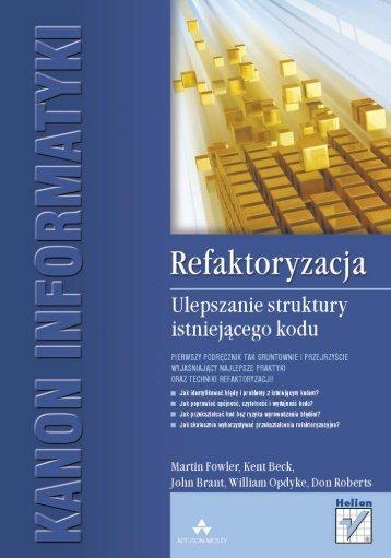 Refaktoryzacja. Ulepszanie struktury istniejącego kodu - Czytelnia ...