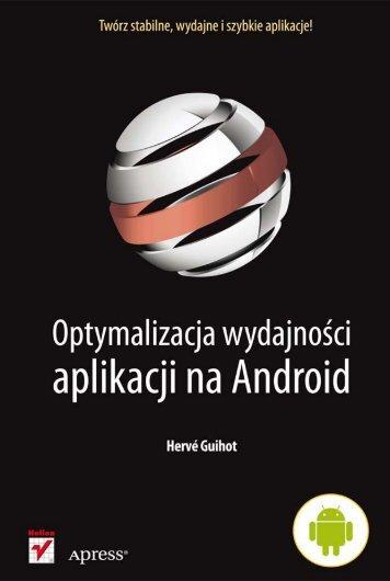 Optymalizacja wydajności aplikacji na Android - Helion