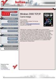 Windows 2000 TCP/IP. Czarna księga - Czytelnia online - Helion