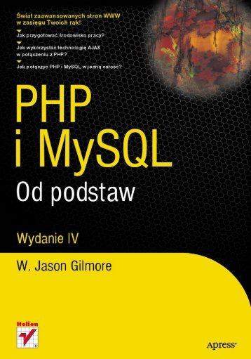 PHP i MySQL. Od podstaw. Wydanie IV - Czytelnia online - Helion