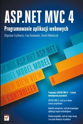 ASP.NET MVC 4. Programowanie aplikacji webowych - Helion