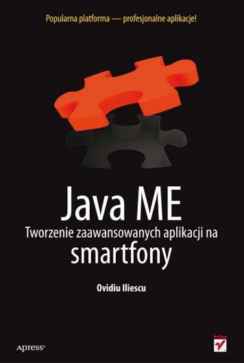 Java ME. Tworzenie zaawansowanych aplikacji na smartfony - Helion