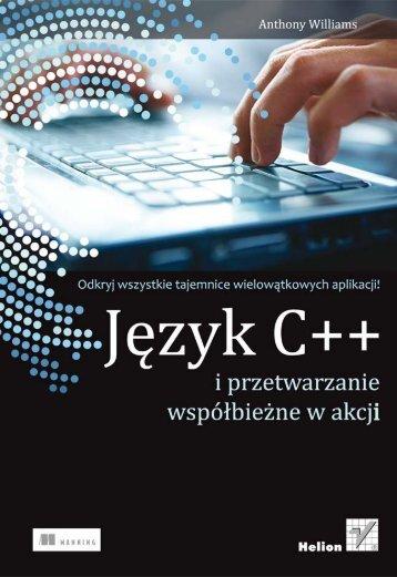 Język C++ i przetwarzanie współbieżne w akcji - Helion