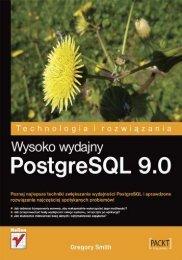 Wysoko wydajny PostgreSQL 9.0 - Czytelnia - Helion