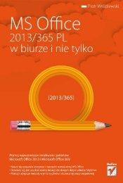 MS Office 2013/365 PL w biurze i nie tylko - Helion