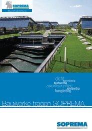 Bauwerke tragen SOPREMA - SOPREMA-KLEWA GmbH