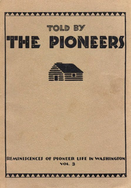 Told By The Pioneers Washington Secretary Of State