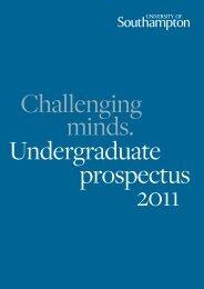 Undergraduate Prospectus 2011 - University of Southampton