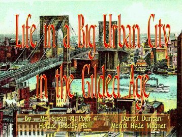 Life in New York During the Gilded Age - SchoolRack