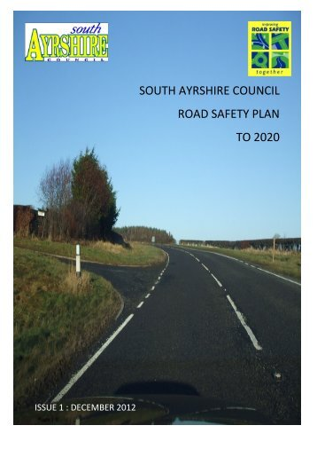 South Ayrshire Council Road Safety Plan to 2020 Summary