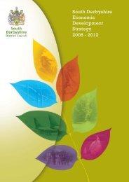 South Derbyshire Economic Development Strategy 2008-2012