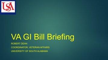 VA GI Bill Briefing - University of South Alabama