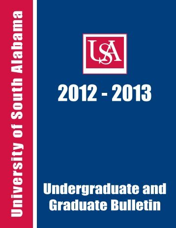 Undergraduate/Graduate Bulletin - University of South Alabama