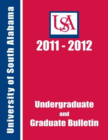 2011-2012 Bulletin.qxp - University of South Alabama