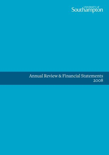 Annual Review & Financial Statements ... - University of Southampton