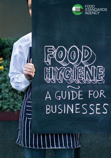Food Hygiene A Guide For Businesses At Food Gov Uk Food Hygiene Guide