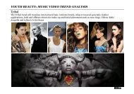 Tribal YOUTH BEAUTY: MUSIC VIDEO TREND ANALYSIS