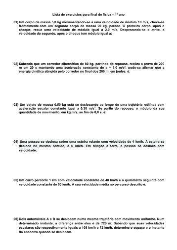 Lista de exercícios para final de física – 1º ano 01) Um corpo de ...