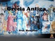 Grécia Antiga – História – 1ª série - Curso e Colégio Acesso